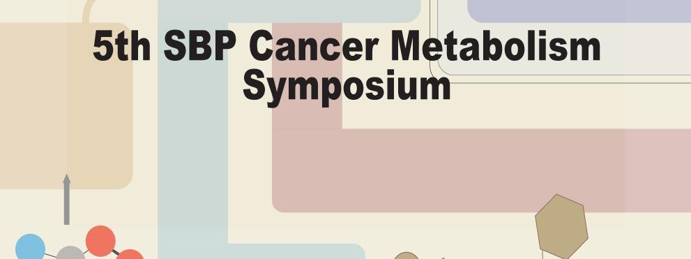 5th SBP Cancer Metabolism Symposium graphic